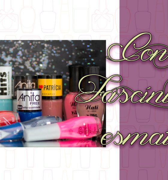 Postagem Especial – Concurso Fascínio por esmaltes